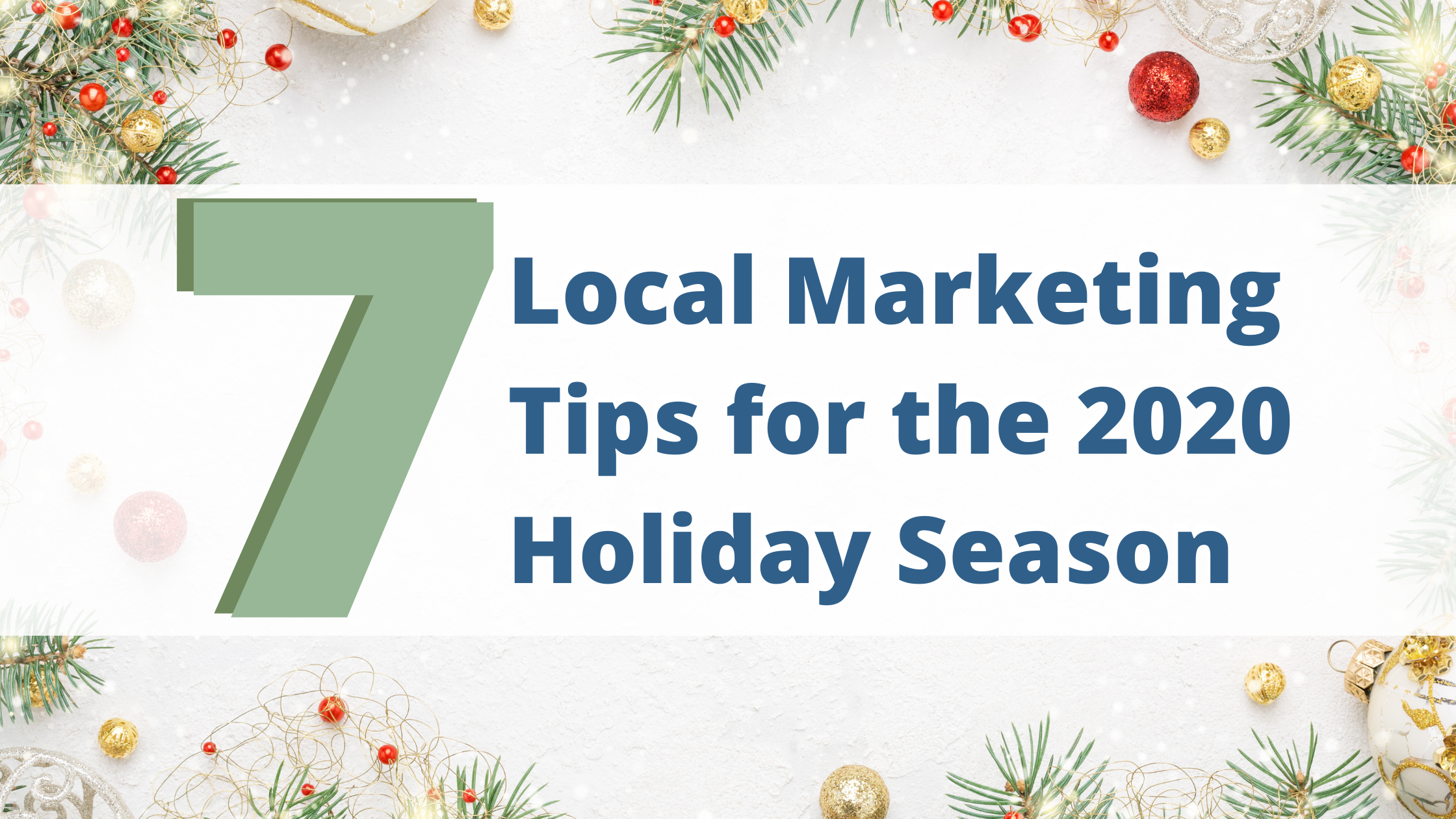 7 Local Marketing Tips for the 2020 Holiday Season